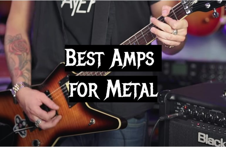 5 Best Amps for Metal