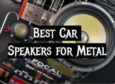 5 Best Car Speakers for Metal