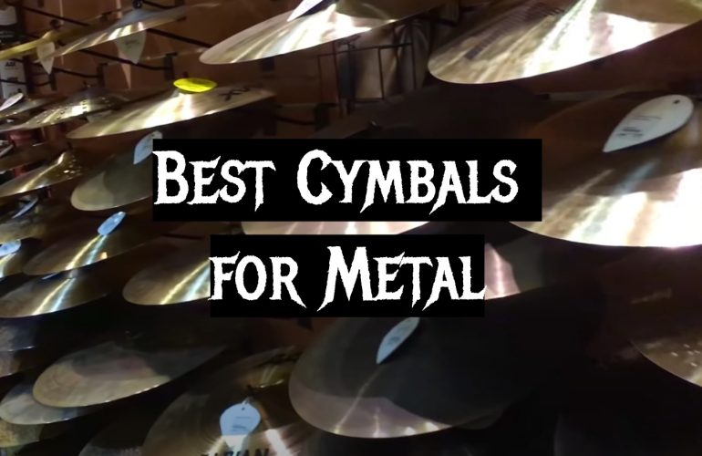 5 Best Cymbals for Metal