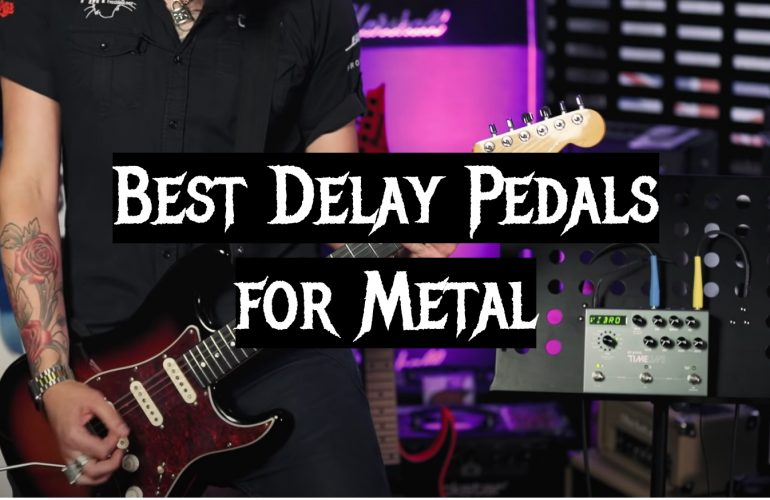 5 Best Delay Pedals for Metal