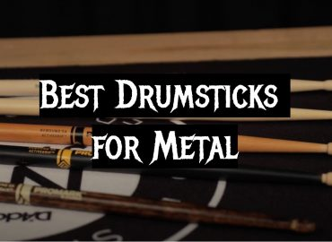 5 Best Drumsticks for Metal