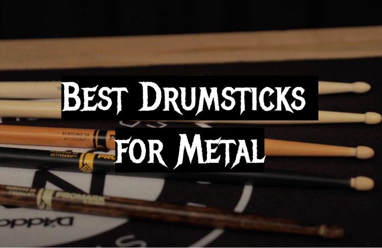 5 Best Drumsticks for Metal