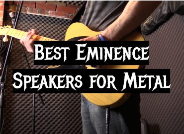 5 Best Eminence Speakers for Metal