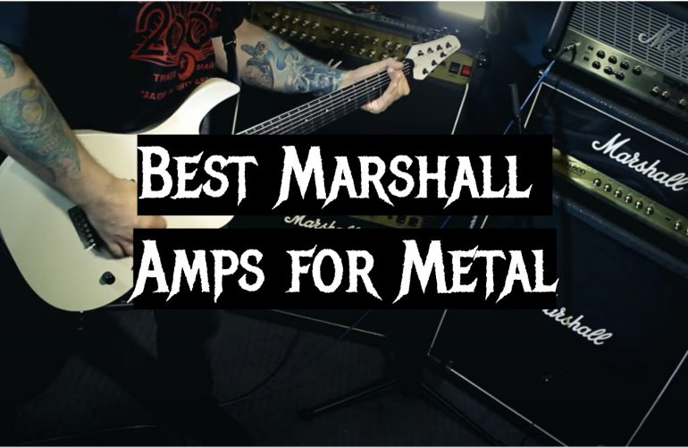 5 Best Marshall Amps for Metal