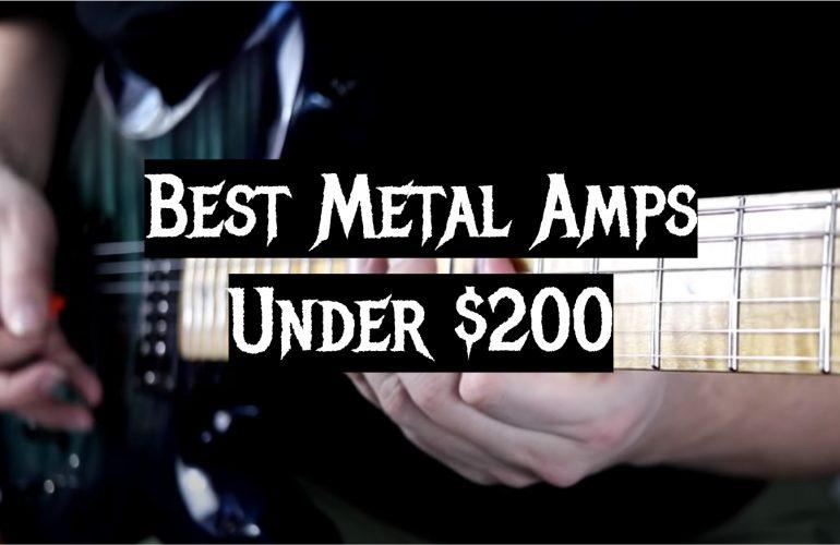 5 Best Metal Amps Under $200