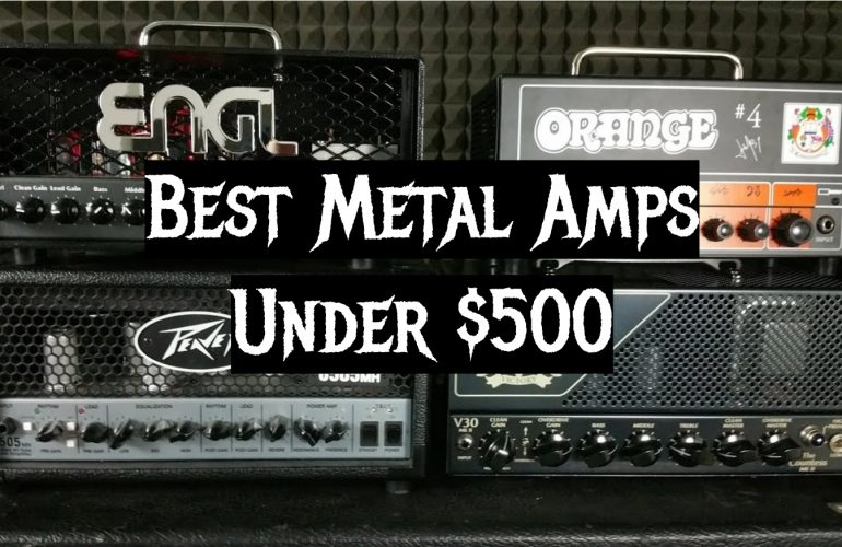 5 Best Metal Amps Under $500