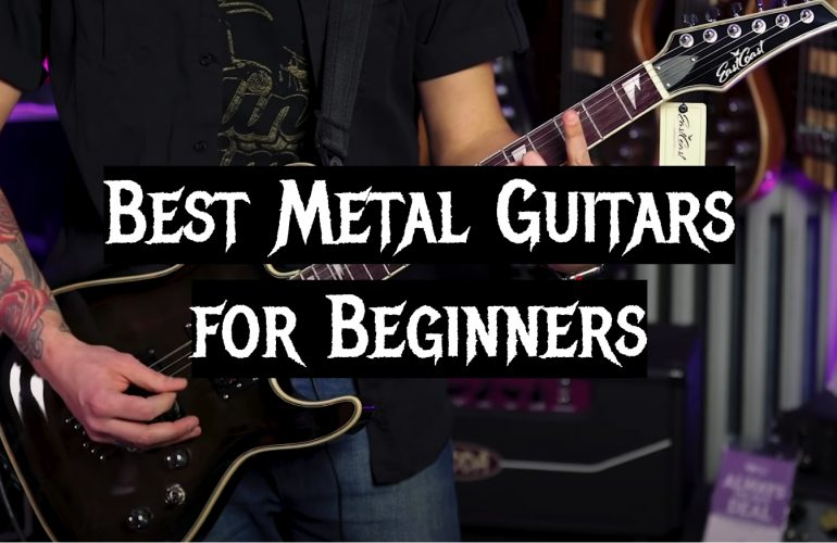 5 Best Metal Guitars for Beginners