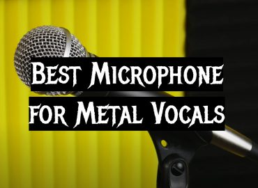 5 Best Microphone for Metal Vocals