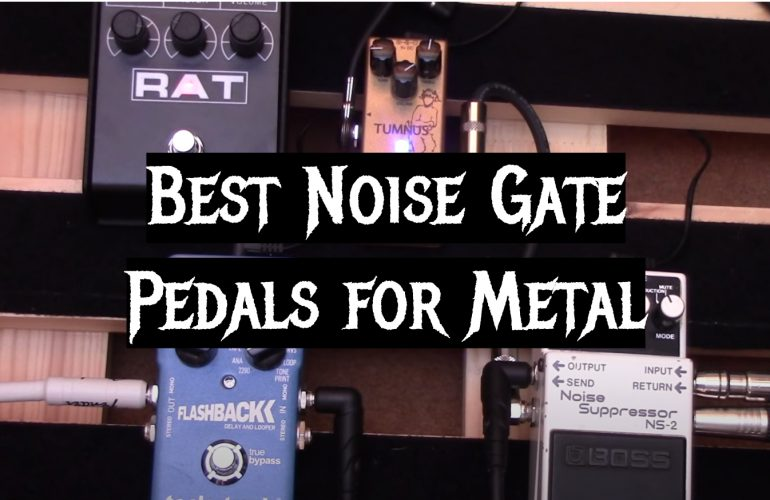 5 Best Noise Gate Pedals for Metal