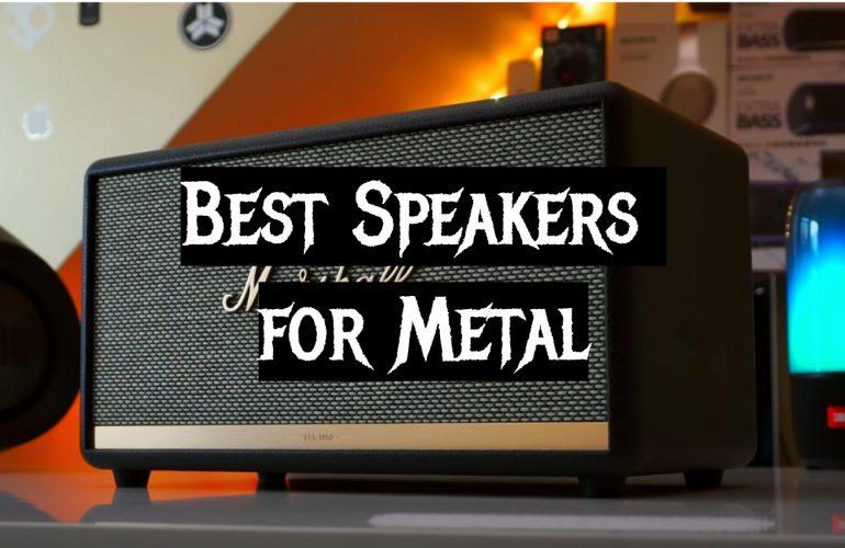 5 Best Speakers for Metal