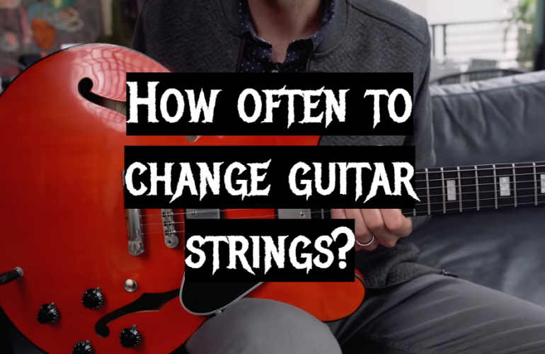 How Often to Change Guitar Strings?