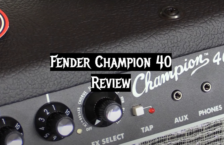 Fender Champion 40 Review