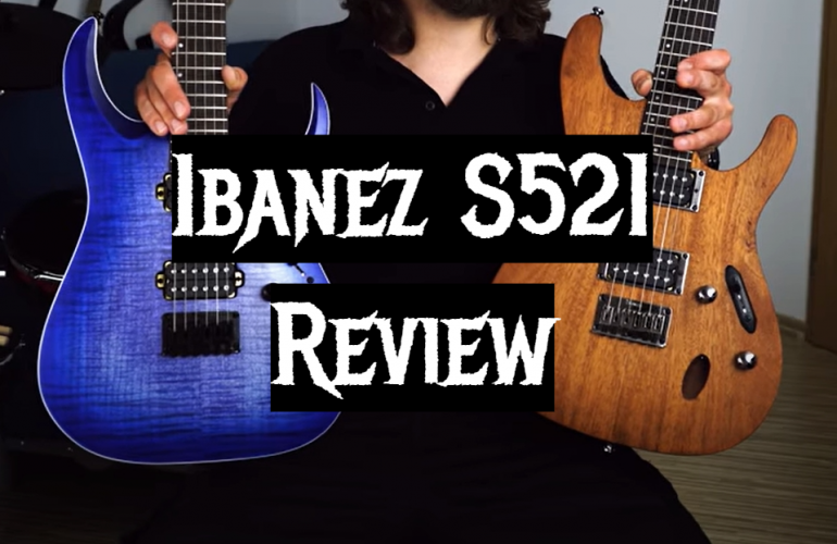 Ibanez S521 Review